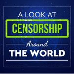 A Look at Internet Censorship Around the World
